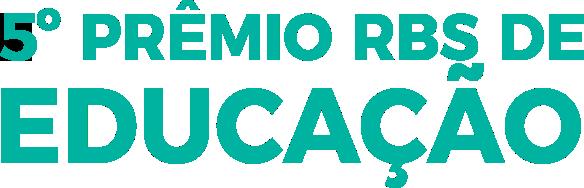 5° Prêmio RBS de Educação