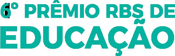 6° Prêmio RBS de Educação